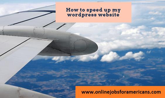 how to speed up my wordpress website