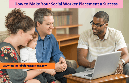 How to Make Your Social Worker Placement a Success