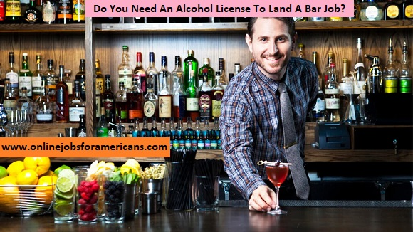 Do You Need An Alcohol License To Land A Bar Job?