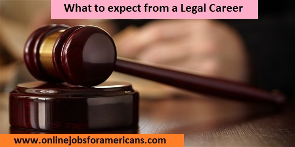 What to expect from a career in the legal profession