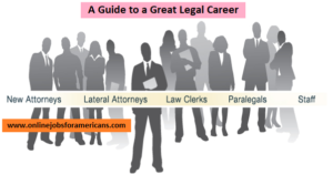 guide to a great Legal Careers