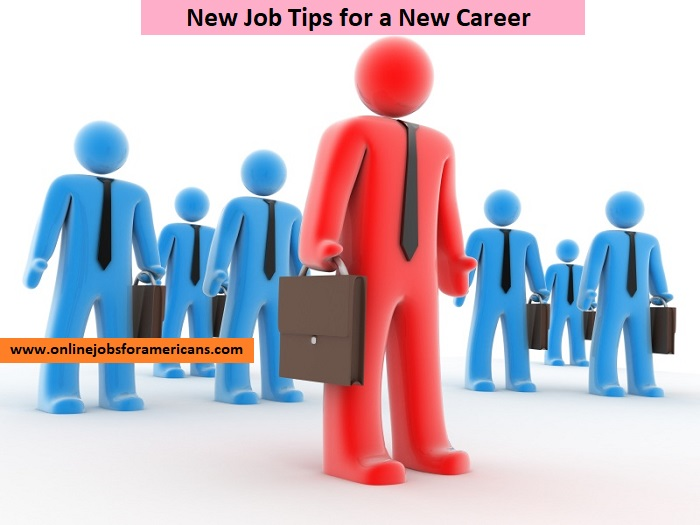 New Job Tips for a New Career