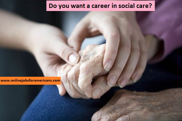 Do You Want A Career In Social Care